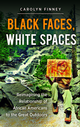 "Thumbnail image for (12.03) ""Black Faces, White Spaces"": A Conversation with Carolyn Finney"